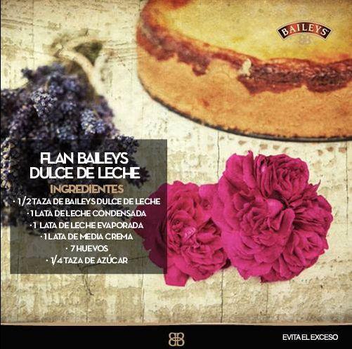 #RecetaBaileys Aprende a cocinar un Flan Baileys Dulce de Leche, ¡es ultra sencillo!