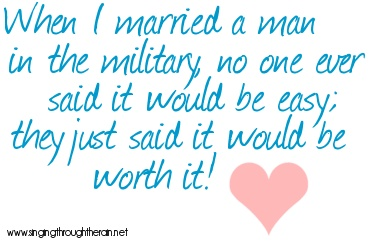When I married a man in the military...: Militarylif, Quote
