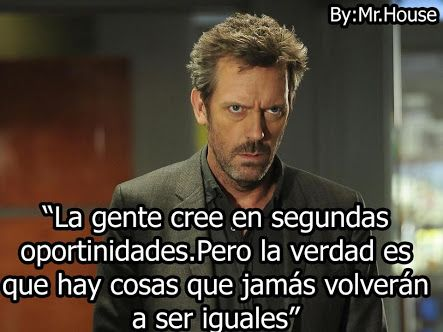 frases del Dr.House - Buscar con Google