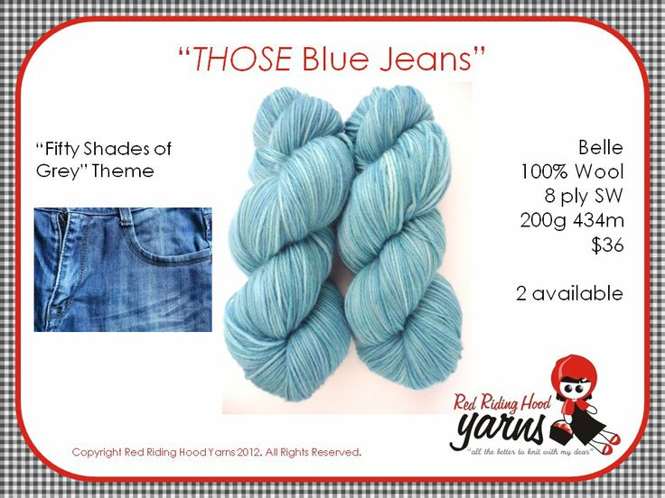 THOSE Blue Jeans - Fifty Shades of Grey | Red Riding Hood Yarns