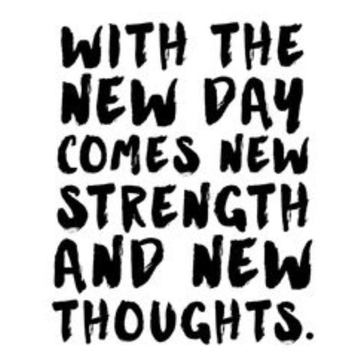 With The New Day Comes New Strength and New Thoughts - Inspirational Quotes, Motivational Quotes,Inspiration, Motivation, Daily Quotes, Daily Motivation, Success Quotes, Positive Thinking, Personal Growth, JK Commerce, Personal Development