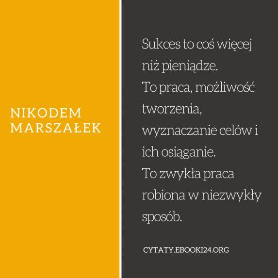 Nikodem Marszałek cytat o tym czym jest sukces