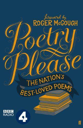 Poetry Please by Various Poets https://www.amazon.co.uk/dp/B00ER809SE/ref=cm_sw_r_pi_dp_x_RzOIzb4VDMDM8