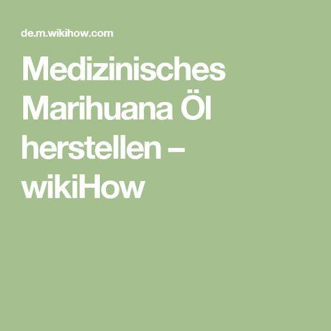 Medizinisches Marihuana Öl herstellen – wikiHow