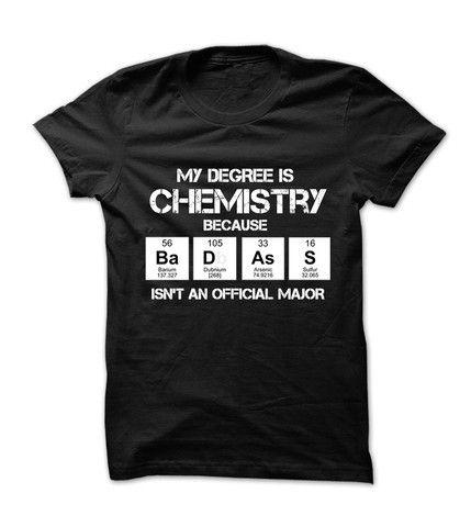 Badass Chemistry Major                                                                                                                                                                                 More