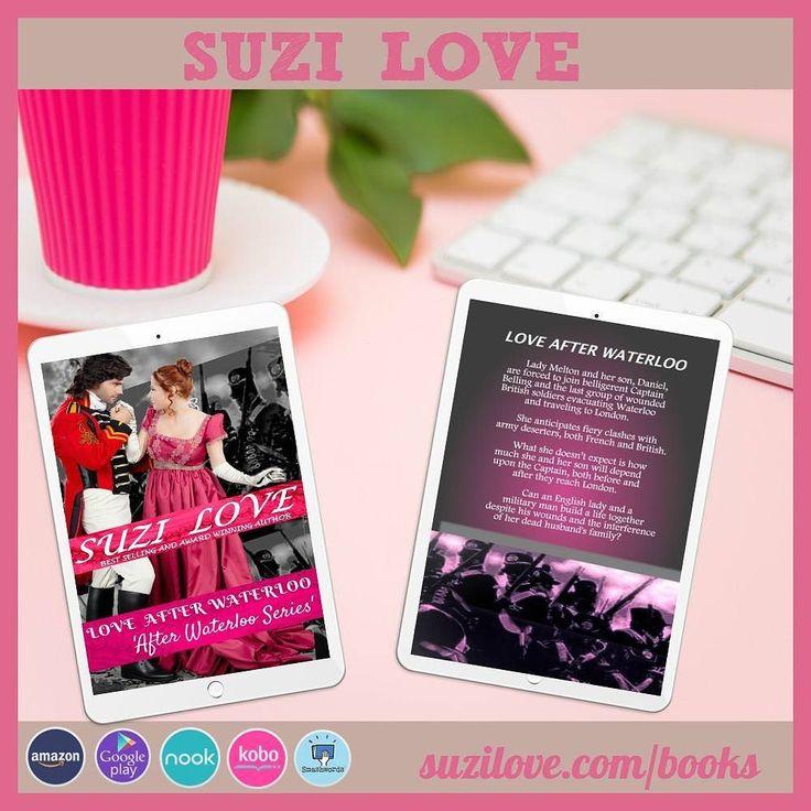 Love After Waterloo by Suzi Love #regency #HistoricalRomance #SuziLove #romance #History #Regency #British #Waterloo #Belgium #militaryromance