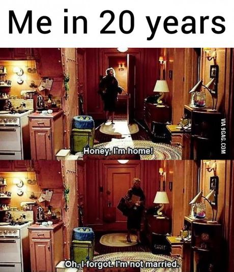 This is me in 20 years.