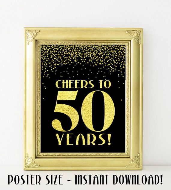 50th Anniversary Banner DECORATIONS Birthday Sign 50 Years Black Gold Poster Party Decoration PRINTABLE Digital File Instant Download Cheers