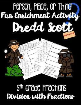 Practice Common Core math standards while learning facts about Dredd Scott and incorporating writing! Students perform math problems while learning about a secret subject. The answers to each math problem give students one more clue (fact) about their