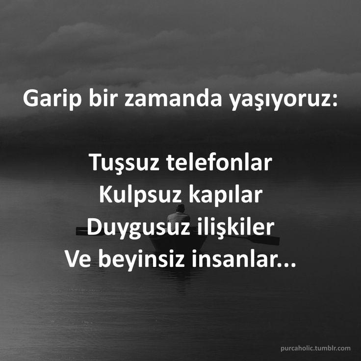 Garip bir zamanda yaşıyoruz: Tuşsuz telefonlar, Kulpsuz kapılar, Duygusuz ilişkiler, Ve beyinsiz insanlar... #anlamlısözler #güzelsözler #manalısözler #özlüsözler #alıntı #alıntılar #alıntıdır #alıntısözler #augsburg #munich #muc #münchen #stuttgart #istanbul #ankara #izmir