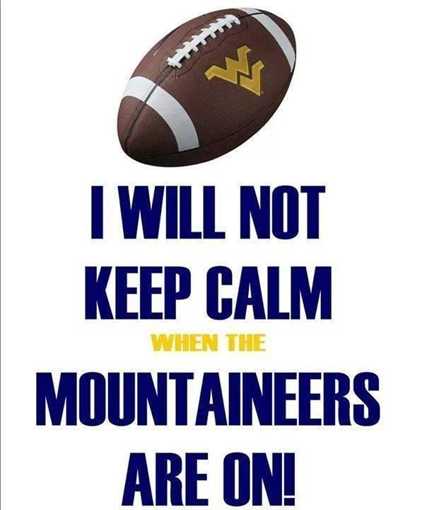 WVU Football I will not calm down