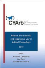 Borders of procedural and substantive law in arbitral proceedings (civil versus common law perspectives) / ed. Aleksander J. Bělohlávek, Filip Černý, Naděžda Rozehnalová. -- Huntington :  Juris,  2013.