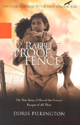 Rabbit-Proof Fence: The True Story of One of the Greatest Escapes of All Time - The remarkable true story of three young girls who cross the harsh Australian desert on foot to return to their home.  Following an Australian government edict in 1931, black aboriginal children and children of mixed marriages were gathered up by whites and taken to settlements to be assimilated. In Rabbit-Proof Fence, award-winning author Doris Pilkington traces the captivating story of her mother, Molly.