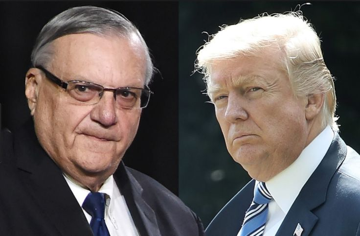ARPAIO PARDON  Not so Fast! The President and his controversial sheriff will have to hold the champagne.
