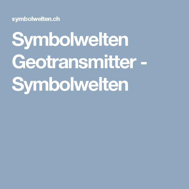 Symbolwelten  Geotransmitter - Symbolwelten