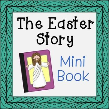 FREEBIE The Easter Story Mini Book Told simply for young