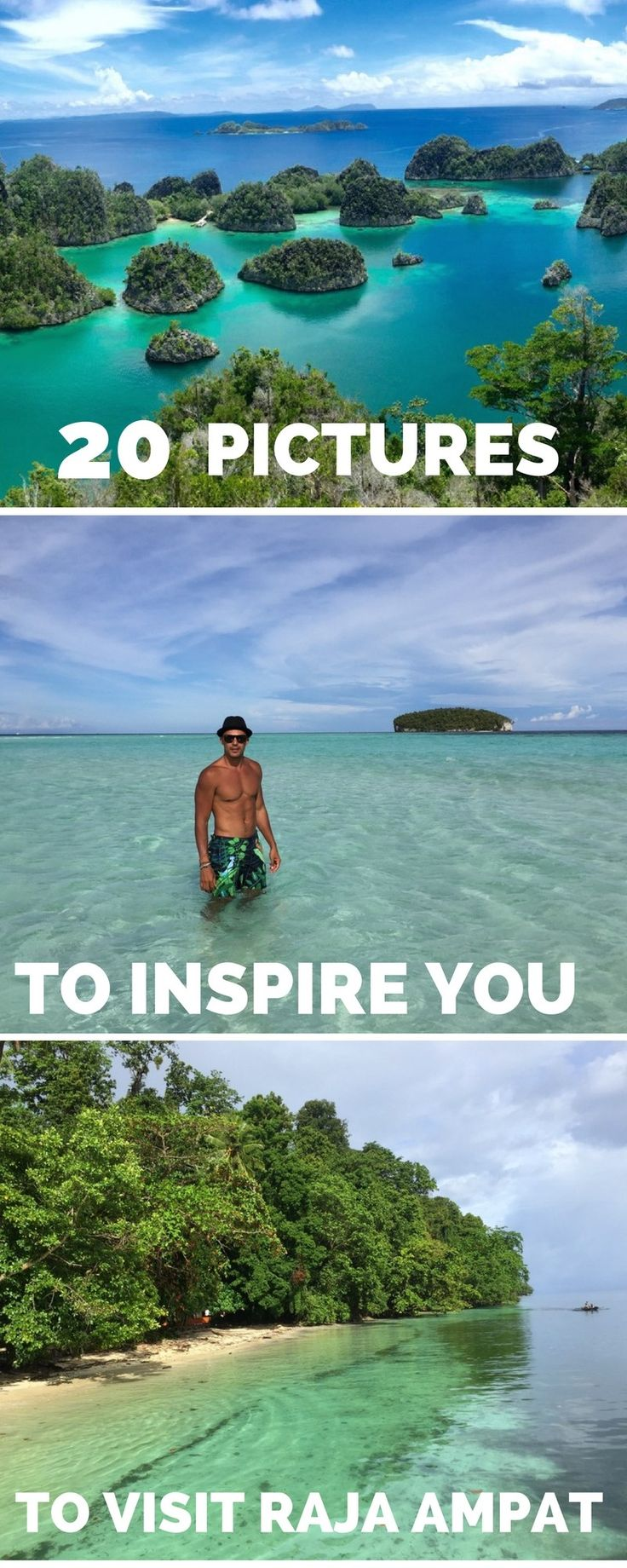 20 pictures to inspire you to visit Raja Ampat, Indonesia, one of my favourite places in the world.