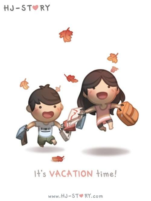 """Vacation Time / """"Vacation Time is even better when it's with those you love!"""""""