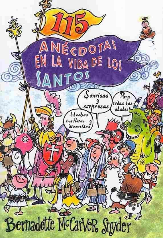 115 anecdotas en la vida de los santos / 115 anecdotes in the life of the saints