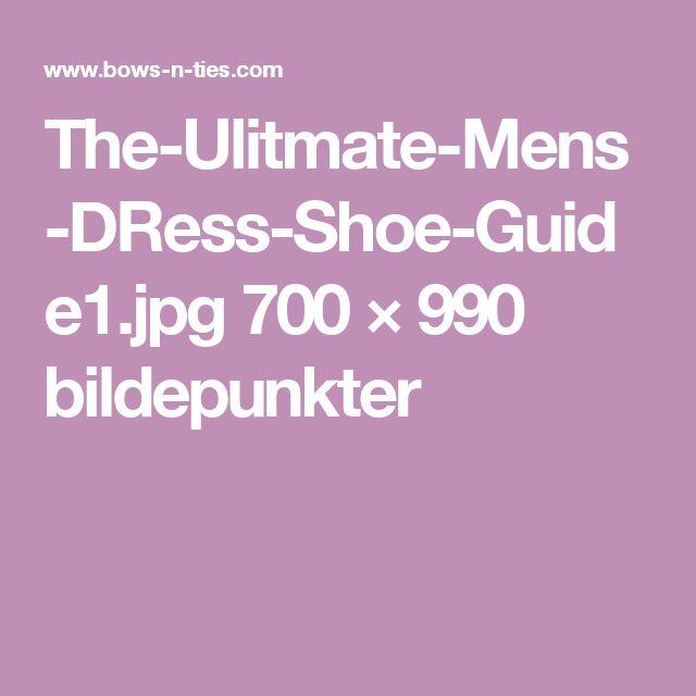 The-Ulitmate-Mens-DRess-Shoe-Guide1.jpg 700 × 990 bildepunkter