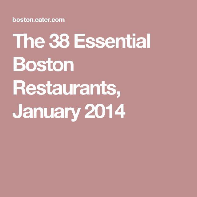 The 38 Essential Boston Restaurants, January 2014