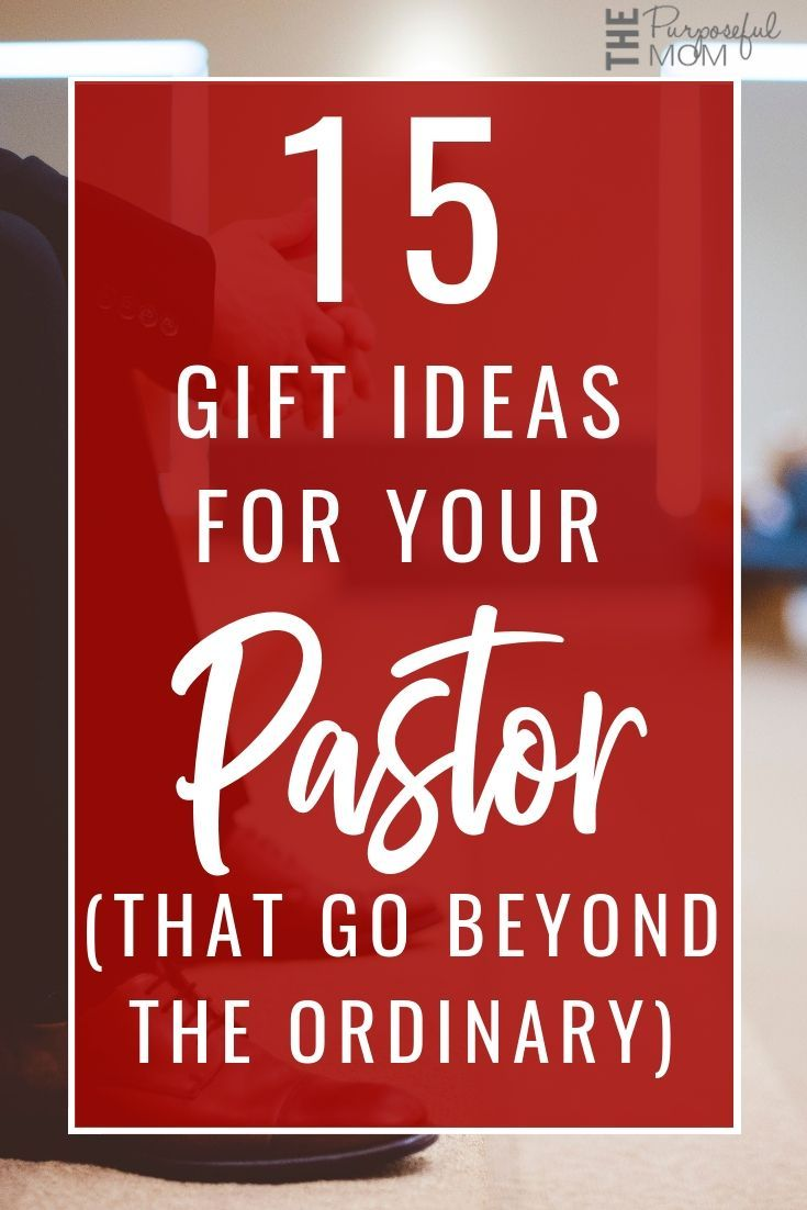 15 Gift Ideas For Your Pastor  That Go Beyond The Ordinary