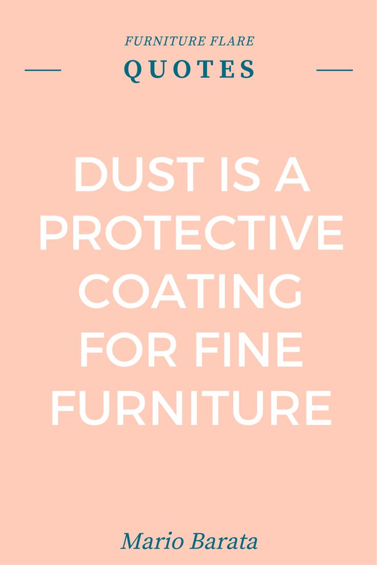 9 Best Furniture Sayngs Images On Pinterest Picture