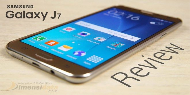 Samsung Galaxy J7: Spesifikasi dan Harga Terbaru 2016