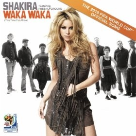 shakira - waka waka-one of my little grand daughters favorites.