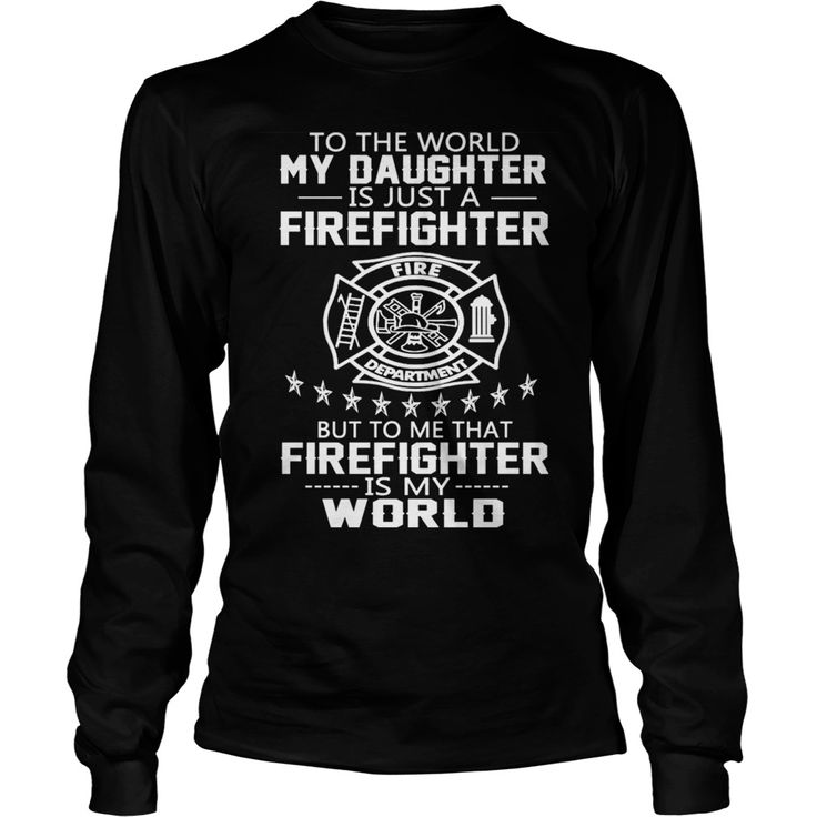 my daughter is firefighter - my daughter is firefighter  #Firefighter Shirts #firefighting #fireman #firefightingshirt