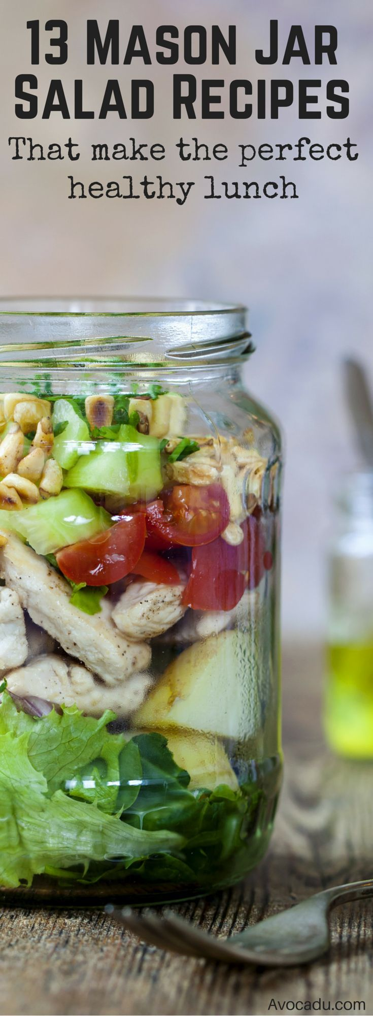 These mason jar salad recipes make perfect, on the go healthy lunches! They're a great addition to clean eating diets and can help expedite weightloss! Lose weight quick with these healthy recipes! http://avocadu.com/13-mason-jar-salads-that-make-perfect-healthy-lunches/