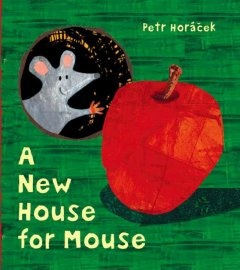 http://fvrl.bibliocommons.com/item/show/1400667021_a_new_house_for_mouse