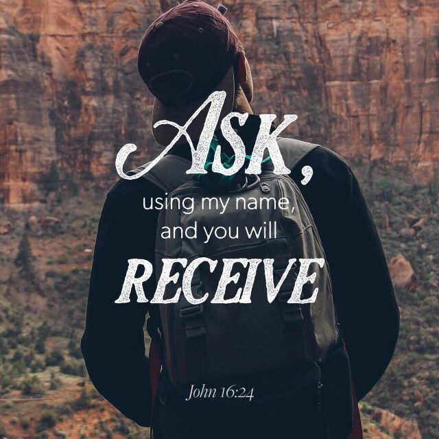 Until now you have not asked for anything in my name. Ask and you will receive, and your joy will be complete. (#John16:24 NIV)  #Amen