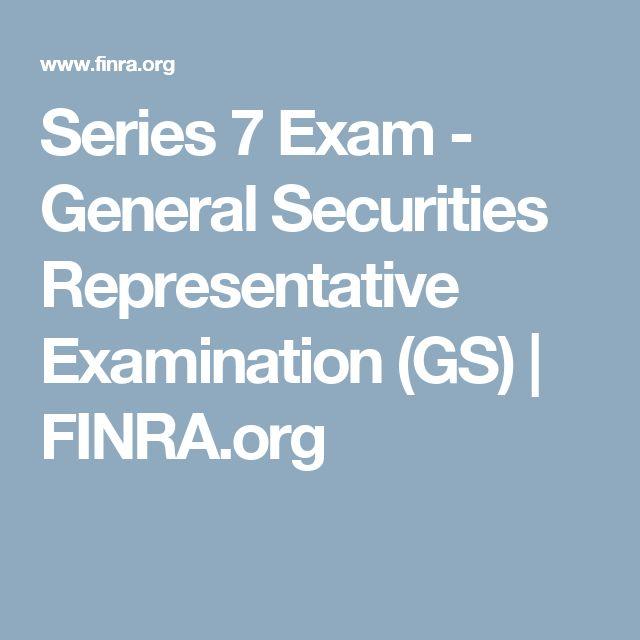 Series 7 Exam - General Securities Representative Examination (GS)   FINRA.org