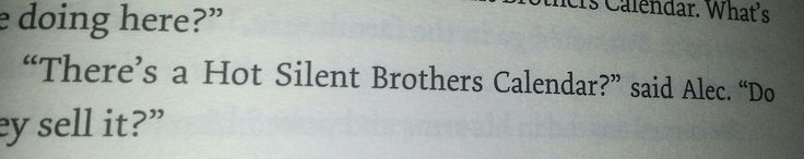 I love Alec in this book so much. One moment, he's like, LIGHTSASS, and the next, he's INCREDIBLY WISE. It's perfect.