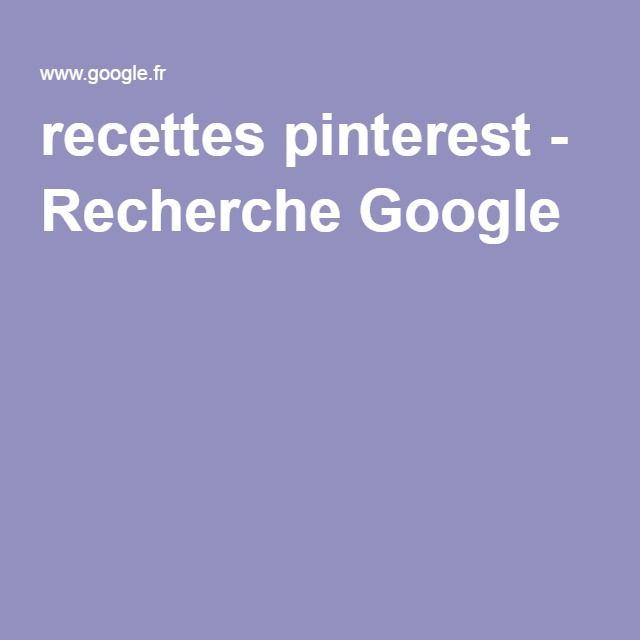 recettes pinterest - Recherche Google