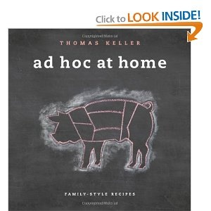 "Thomas Keller's ""Ad Hoc At Home."" Apparently a treasure trove of good comfort food you can cook at home."