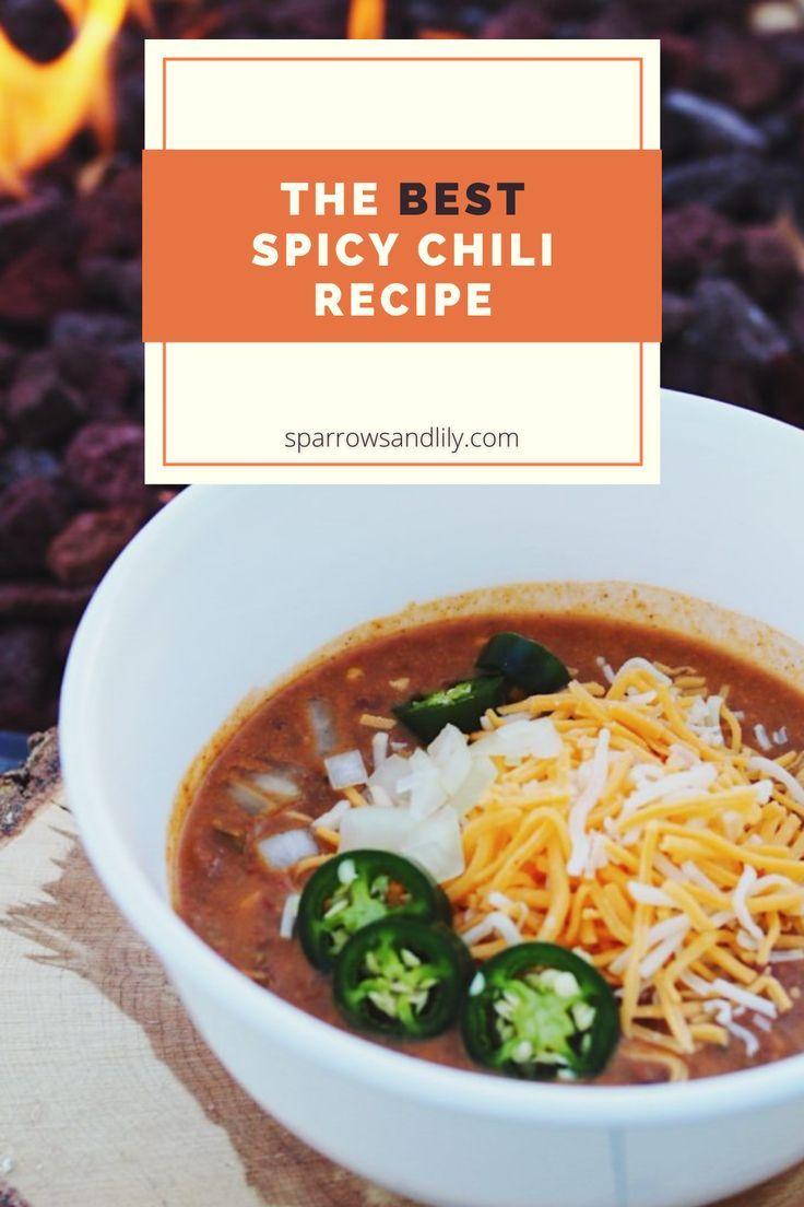The Perfect Spicy Chili Recipe Recipe Chili Recipes Recipes Instant Pot Soup Recipes