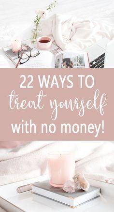 22 Möglichkeiten, sich geldlos zu behandeln. Sparen Sie Geld bei der Selbstversorgung. Günstiges Selbstauto …   – frugal living