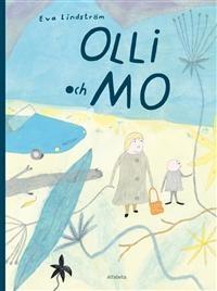 http://www.adlibris.com/se/product.aspx?isbn=9150114492 | Titel: Olli och Mo - Författare: Eva Lindström - ISBN: 9150114492 - Pris: 110 kr