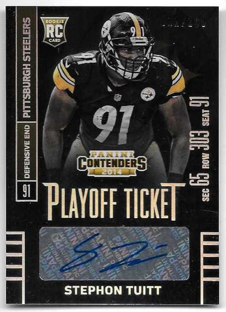 2014 Contenders PITTSBURGH STEELERS STEPHON TUITT PLAYOFF TICKET AUTO RC SP /199