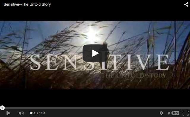 Sensitive Untold Story... de trailer van de documentaire waar Elaine Aron een bijdrage aan levert. Erg leuk!