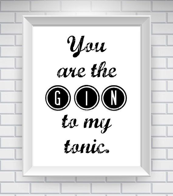 Gin & Tonic Quote Print