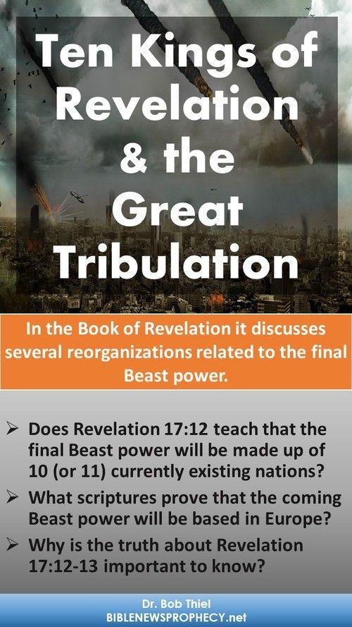 Ten kings of Revelation & Great Tribulation