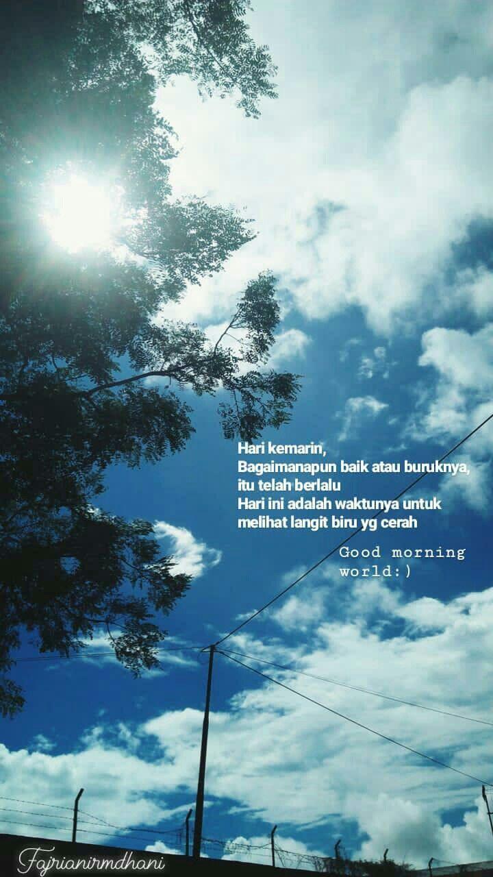 Day Morningday Quotes Morningquotes Langit Biru Kata Kata Indah Langit