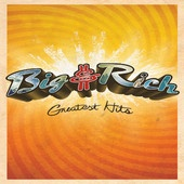 Big & Rich: Greatest Hits (Video Version), Big & RichGreatest Hit, Videos Version, Mp3 Album, Country Music, Songs Hye-Kyo, Mr. Big, Mp3 Songs, Hit Videos