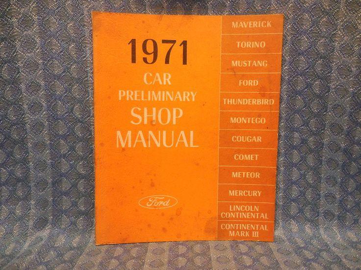1971 Ford Lincoln Mercury Original Preliminary Shop / Service Manual #Ford