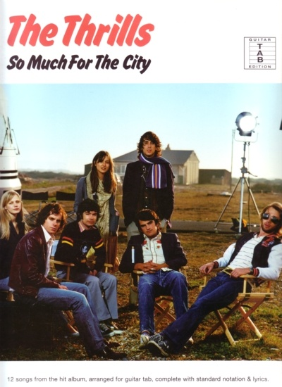 The Thrills: So Much For The City - Guitar Tab. £16.95