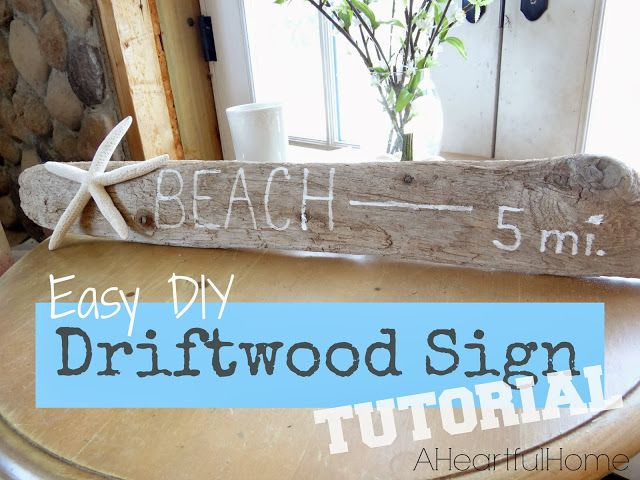 A Heartful Home: {31 Days of Coastal Style} Easy DIY Driftwood Sign Tutorial