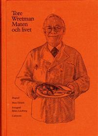 Tore Wretman : maten och livet